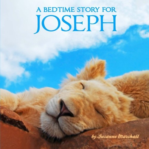 9781499163940: A Bedtime Story for Joseph: Personalized Children's Books (Bedtime Stories with Personalization)