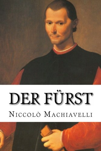 Der Furst (Paperback): Niccolo Machiavelli, Johann