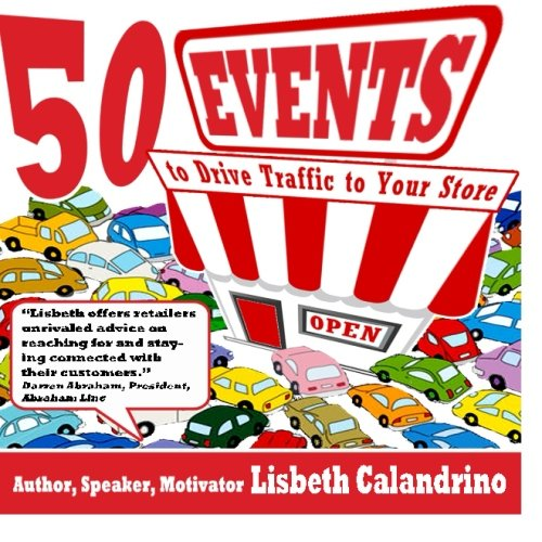 9781499168006: 50 Events to Drive Traffic to Your Store