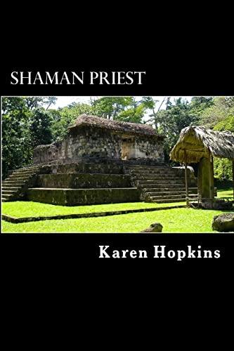 9781499171396: Shaman Priest: A Story of Guatemala