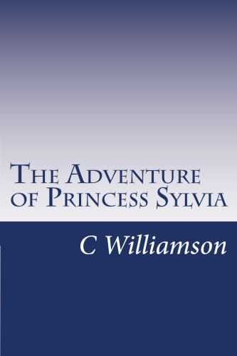 9781499171914: The Adventure of Princess Sylvia