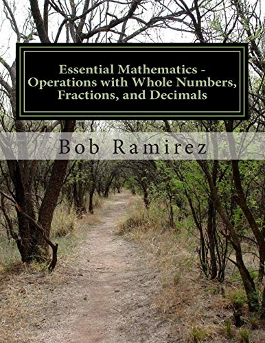 9781499172065: Essential Mathematics - Operations with Whole Numbers, Fractions, and Decimals: Essential Mathematics