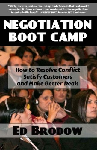 9781499172706: Negotiation Boot Camp: How to Resolve Conflict, Satisfy Customers, and Make Better Deals