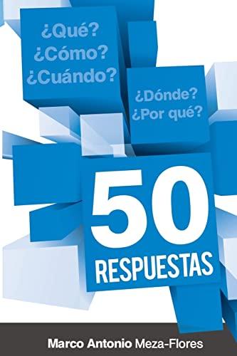 50 Respuestas: Flores, Marco Antonio