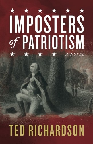 Imposters of Patriotism: Richardson, Ted