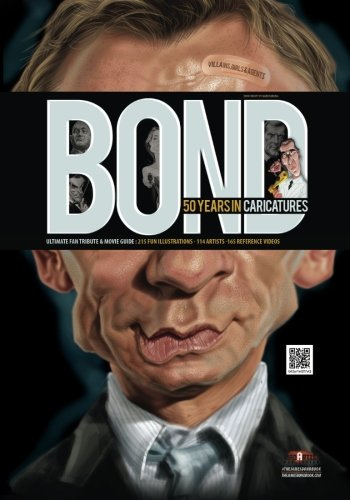 9781499178043: Bond: 50 years in caricatures: Ultimate Fan Tribute & Movie Guide