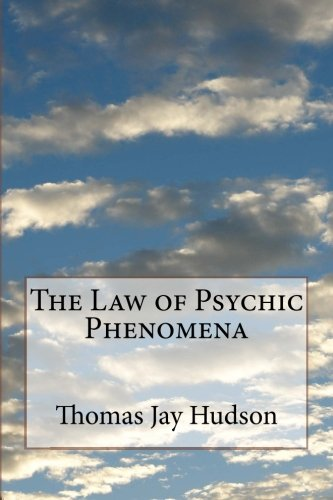 9781499178081: The Law of Psychic Phenomena