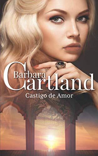 9781499178432: Castigo de Amor: Volume 1 (A Eterna Colecao de Barbara Cartland)