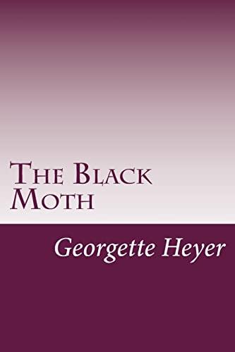 The Black Moth: Georgette Heyer
