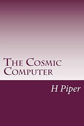 9781499184198: The Cosmic Computer