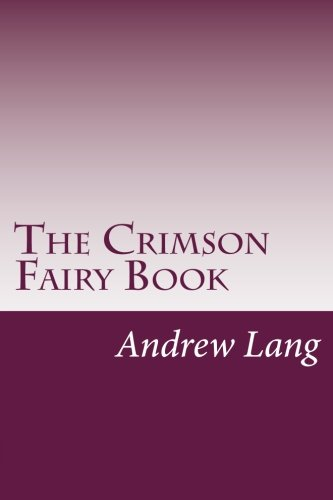 9781499184211: The Crimson Fairy Book