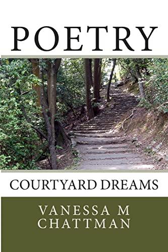 9781499186451: Poetry: Courtyard Dreams (Volume 6)