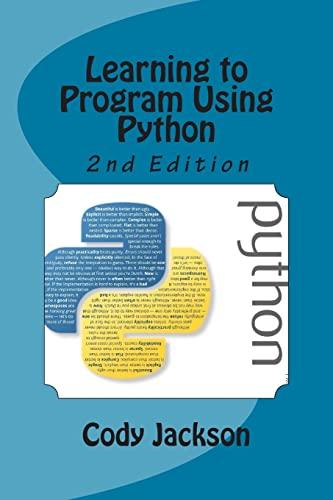 Learning to Program Using Python 2nd Ed.: Jackson, Cody