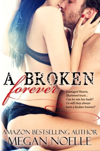 9781499186512: A Broken Forever: 1