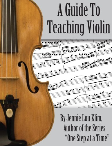 9781499187113: A Guide To Teaching Violin