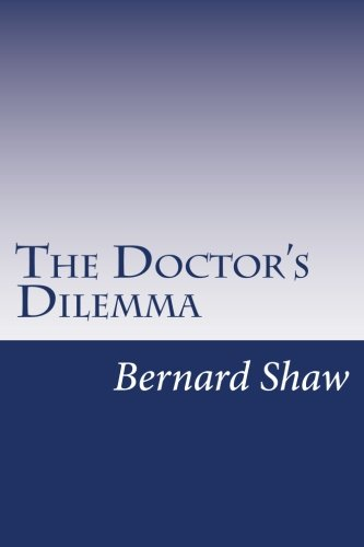 9781499192193: The Doctor's Dilemma