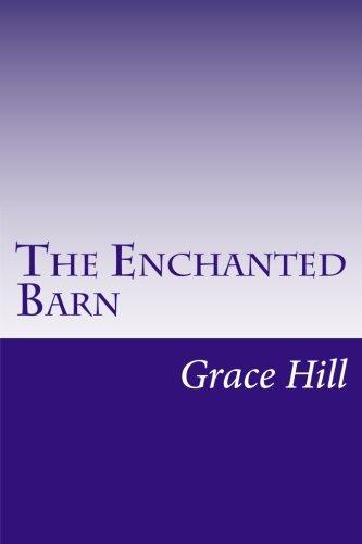 9781499192858: The Enchanted Barn