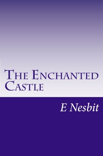 9781499192865: The Enchanted Castle