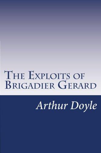 9781499192919: The Exploits of Brigadier Gerard
