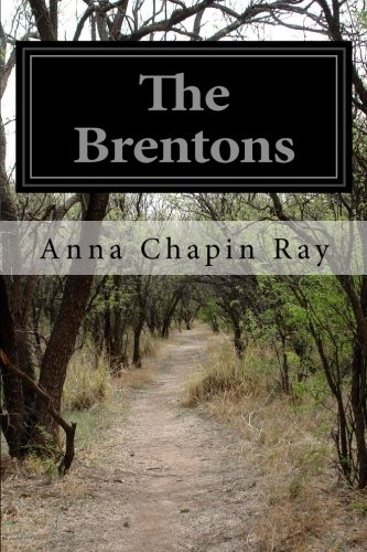 The Brentons (Paperback): Anna Chapin Ray
