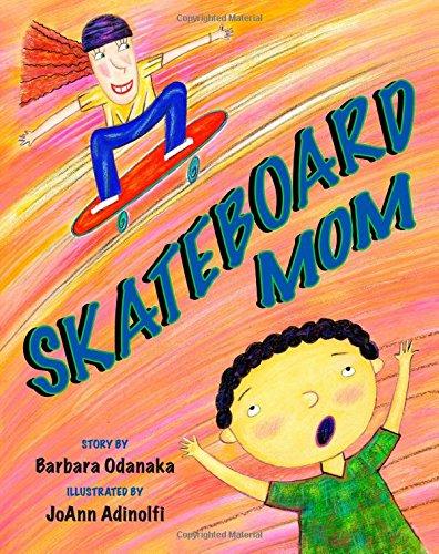 9781499195200: Skateboard Mom
