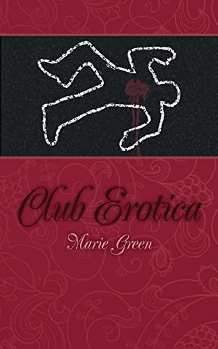 Club Erotica: Marie Green