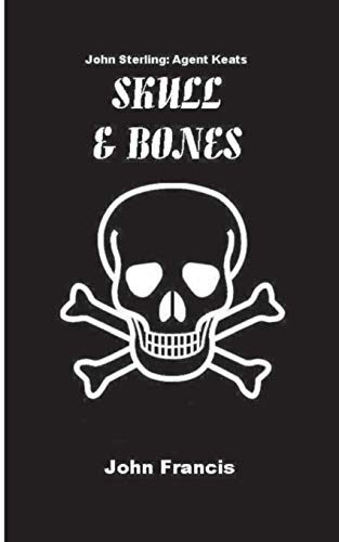 Skull and Bones: Francis, John