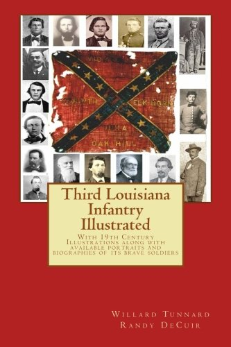 9781499198232: Third Louisiana Infantry Illustrated (150th Anniversary of the Civil War)