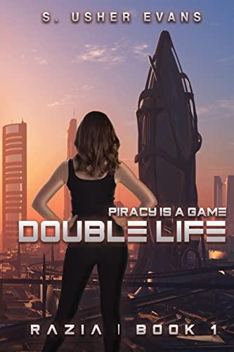 Double Life (Razia) (Volume 1): Evans, S. Usher