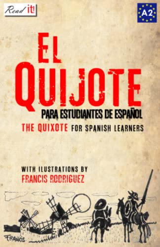El Quijote: For Spanish Learners. Level A2: Miguel de Cervantes