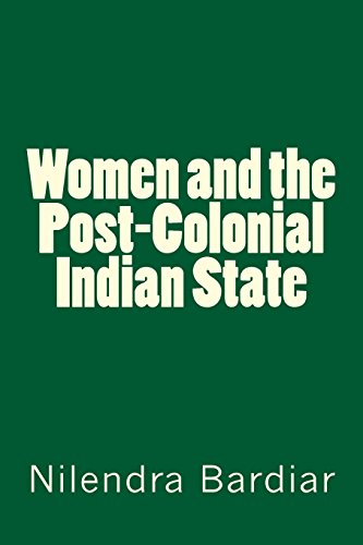 Women and the Post-Colonial Indian State: Bardiar, Dr. Nilendra