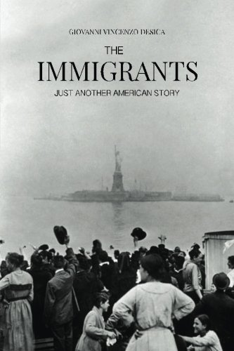 9781499202632: The Immigrants: Just Another American Story