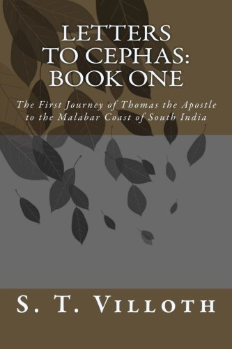 Letters to Cephas: Book One: The Travels: S. T. Villoth