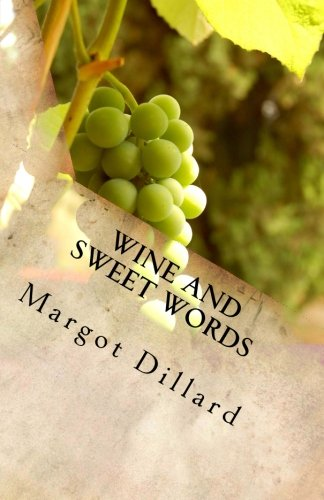 9781499203837: Wine and Sweet Words: Idioms and Quotes for the Wine Lover