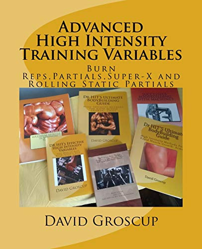 9781499207019: Advanced High Intensity Training Variables