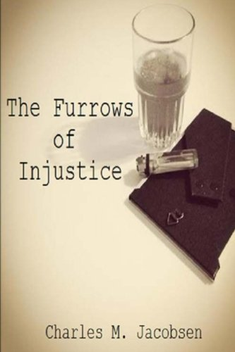 9781499207453: The Furrows of Injustice