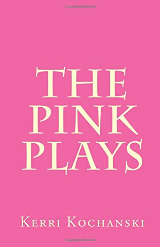 9781499210002: The Pink Plays