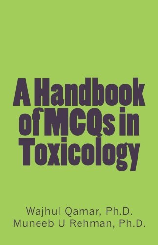 9781499212563: A Handbook of MCQs in Toxicology