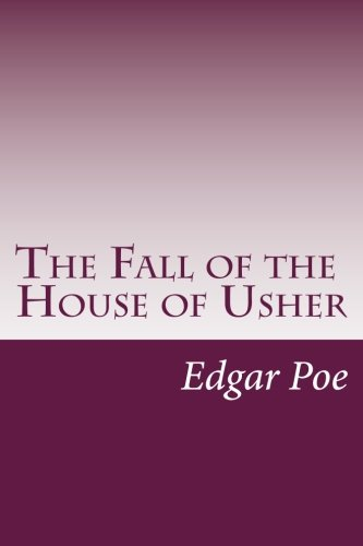 the character of roderick usher of the fall of the house of usher by edgar allan poe as a self portr The fall of the house of usher edgar allan sharing a name with a fictional character a book review of edgar allan poe's the fall of the house of usher.
