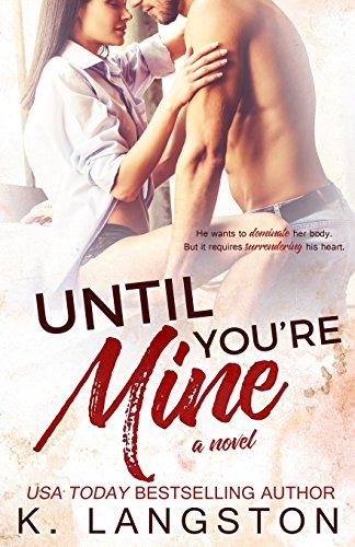 9781499219043: Until You're Mine