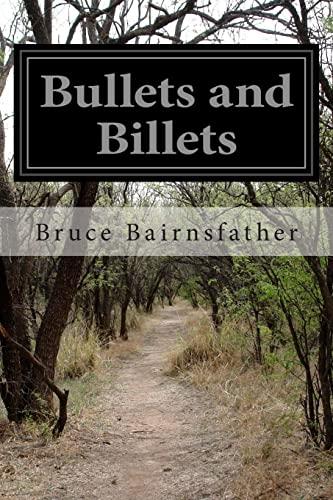 9781499220759: Bullets and Billets