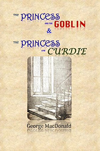 9781499221763: The Princess and the Goblin & The Princess and Curdie