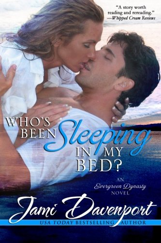 9781499222050: Who's Been Sleeping in My Bed? (Evergreen Dynasty) (Volume 2)