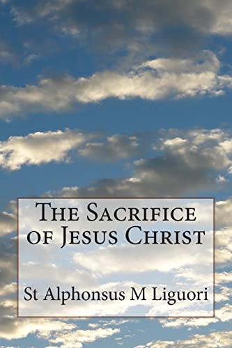 The Sacrifice of Jesus Christ