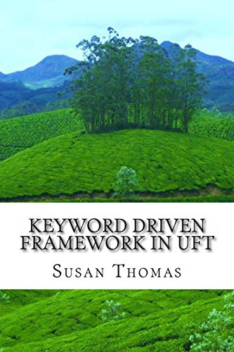 9781499223750: Keyword Driven Framework in UFT: With Complete Source Code