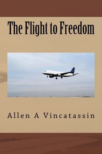 9781499224177: The Flight to Freedom