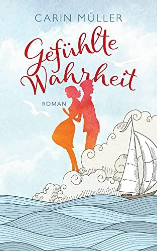 9781499226409: Gefühlte Wahrheit (German Edition)