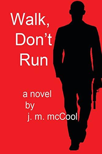 9781499230543: Walk, Don't Run