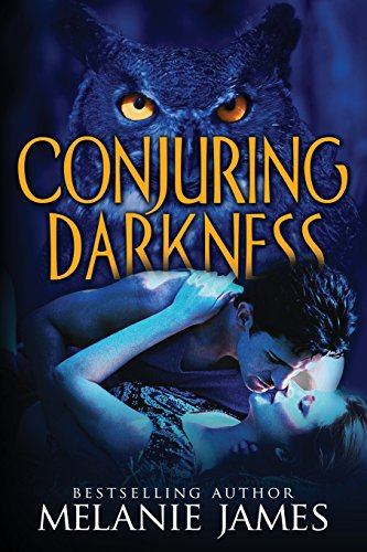 Conjuring Darkness: James, Melanie