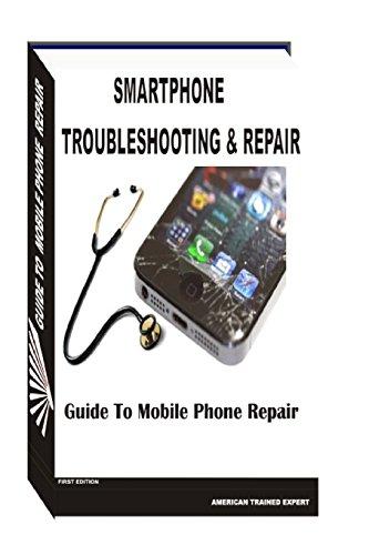 9781499234022: Smartphone Troubleshooting & Repair